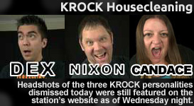 Headshots of the three KROCK personalities dismissed today were still featured on the station's website as of Wednesday night.